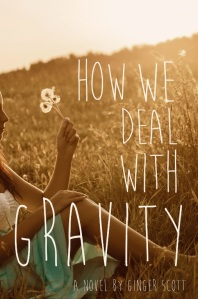 how-we-deal-with-gravity-by-ginger-scott