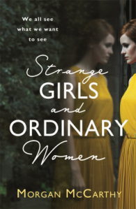 Strange Girls and Ordinary Women